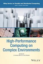 High-Performance Computing on Complex Environments (Wiley Series on Parallel and Distributed Computing)
