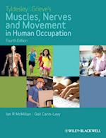 Tyldesley and Grieve's Muscles, Nerves and Movement in Human Occupation af Ian Mcmillan