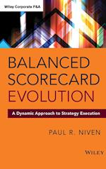 Balanced Scorecard Evolution (Wiley Corporate F&A)
