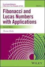 Fibonacci and Lucas Numbers with Applications, Volume 1 (Pure and Applied Mathematics: A Wiley Series of Texts, Monographs and Tracts)