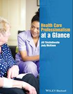 Health Care Professionalism at a Glance af Jill Thistlethwaite