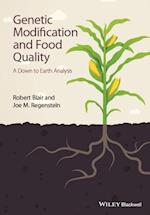 Genetic Modification and Food Quality - a Down to Earth Analysis