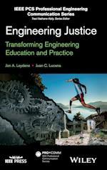 Engineering Justice (IEEE Pcs Professional Engineering Communication)