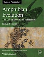 Amphibian Evolution (Topa Topics in Paleobiology)