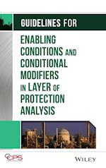 Guidelines for Enabling Conditions and Conditional Modifiers in Layer of Protection Analysis af Ccps