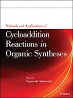Methods and Applications of Cycloaddition Reactions in Organic Syntheses