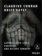 Laparoscopic Liver, Pancreas, and Biliary Surgery