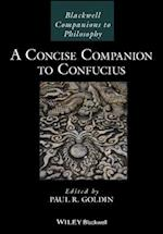 Concise Companion to Confucius (BLACKWELL COMPANIONS TO PHILOSOPHY)