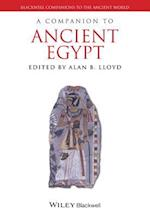A Companion to Ancient Egypt (Blackwell Companions to the Ancient World)