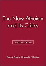 The New Atheism and its Critics af Peter A French