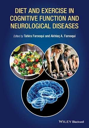 Bog, hardback Diet and Exercise in Cognitive Function and Neurological Diseases af Akhlaq A Farooqui