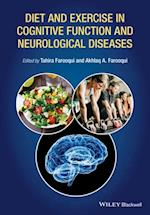 Diet and Exercise in Cognitive Function and Neurological Diseases af Akhlaq A Farooqui