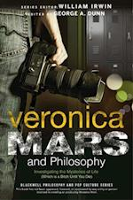 Veronica Mars and Philosophy (Blackwell Philosophy and Pop Culture)