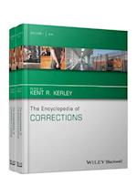 The Encyclopedia of Corrections (The Wiley Series of Encyclopedias in Criminology Criminal Justice)