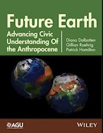 Future Earth (Geophysical Monograph)