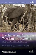 Elephants and Savanna Woodland Ecosystems (Conservation Science and Practice)