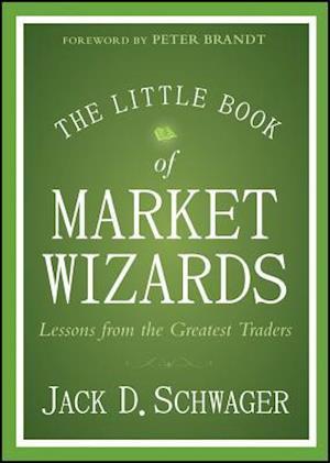 Bog, hardback The Little Book of Market Wizards af Jack D Schwager