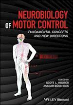 Neurobiology of Motor Control