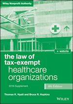 Law of Tax-Exempt Healthcare Organizations 2016 Supplement (Wiley Nonprofit Authority)