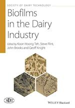 Biofilms in the Dairy Industry (Society of Dairy Technology Series)