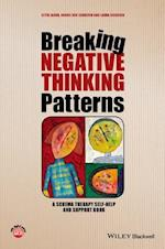 Breaking Negative Thinking Patterns - a Schema    Therapy Self-help and Support Book af Gitta Jacob