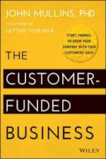 Customer-Funded Business