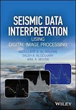 Seismic Data Interpretation using Digital Image Processing, Enhanced Edition