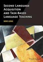 Second Language Acquisition and Task-Based Language Teaching