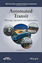 Automated Transit Systems (IEEE Press Series on Systems Science and Engineering)