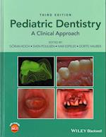 Pediatric Dentistry - a Clinical Approach 3E
