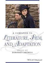 A Companion to Literature, Film, and Adaptation