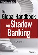 The Global Handbook on Shadow Banking (Wiley Finance)