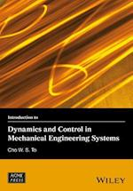 Introduction to Dynamics and Control in Mechanical Engineering Systems (Wiley asme Press)