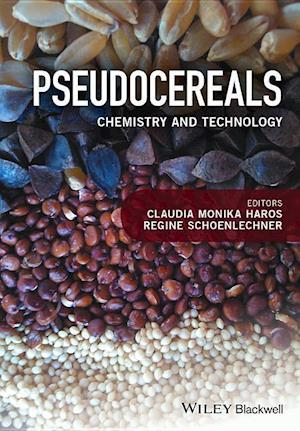 Bog, hardback Pseudocereals - Chemistry and Technology af Monika Haros