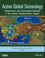 Active Global Seismology (Geophysical Monograph Series)