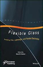 Flexible Glass (Roll to Roll Vacuum Coatings Technology)