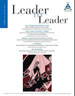 Leader to Leader (Ltl), Volume 76, Spring 2015