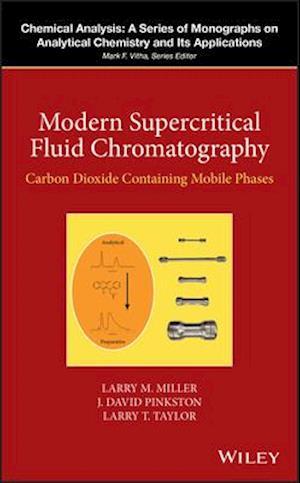 Bog, hardback Modern Supercritical Fluid Chromatography af Larry T. Taylor