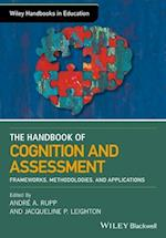 The Handbook of Cognition and Assessment (Wiley Handbooks in Education)