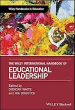 The Wiley International Handbook of Educational Leadership (Wiley Handbooks in Education)