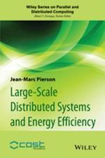 Large-scale Distributed Systems and Energy Efficiency (Wiley Series on Parallel and Distributed Computing)