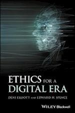 Ethics for a Digital Era (Blackwell Public Philosophy Series)