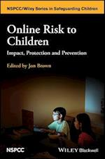 Online Risk to Children (Wiley Child Protection & Policy Series)