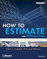 How to Estimate with RSMeans Data (RSMeans)