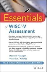 Essentials of Wisc-v Assessment (Essentials of Psychological Assessment)