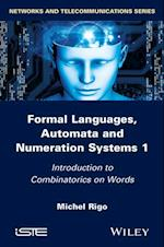 Formal Languages, Automata and Numeration Systems af Michel Rigo