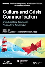 Culture and Crisis Communication (IEEE Pcs Professional Engineering Communication Series)