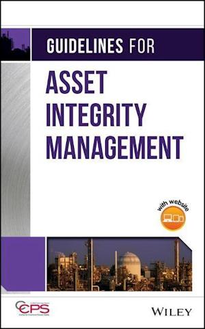 Bog, hardback Guidelines for Asset Integrity Management af Ccps