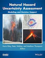 Natural Hazard Uncertainty Assessment (Geophysical Monograph, nr. 223)