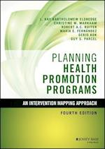 Planning Health Promotion Programs (Jossey Bass Public Health)